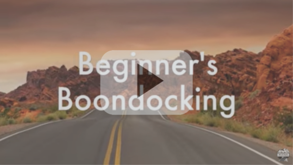 Boondocking For Beginners What We Wish We Had Known before our new RV Nomad Life some camping tips and tricks for newbies Play me