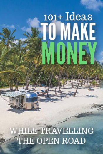 101+ Ideas to Make Money while RVing on the Road
