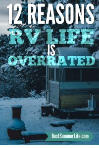 12 reasons RV life is over rated